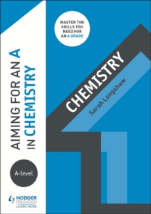 Aiming for an A in A-level Chemistry, Paperback / softback Book