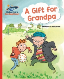 Reading Planet - A Gift for Grandpa - Red A: Galaxy, Paperback / softback Book
