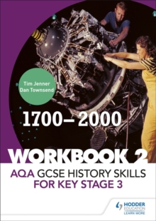 AQA GCSE History skills for Key Stage 3: Workbook 2 1700-2000, Paperback Book