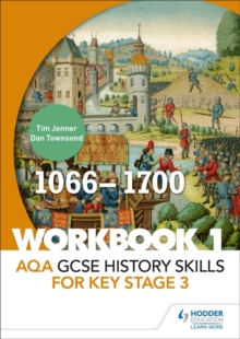 AQA GCSE History skills for Key Stage 3: Workbook 1 1066-1700, Paperback / softback Book