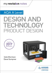 My Revision Notes: AQA A Level Design and Technology: Product Design, Paperback Book