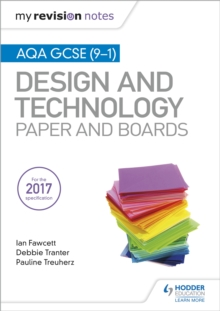 My Revision Notes: AQA GCSE (9-1) Design and Technology: Paper and Boards, Paperback Book