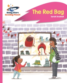 Reading Planet - The Red Bag - Pink B: Rocket Phonics, Paperback / softback Book