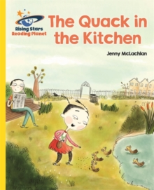 Reading Planet - The Quack in the Kitchen - Yellow: Galaxy, Paperback / softback Book