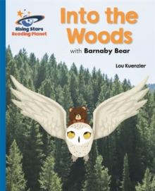 Reading Planet - Into the Woods with Barnaby Bear - Blue: Galaxy, Paperback / softback Book