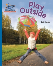 Reading Planet - Play Outside - Blue: Galaxy, Paperback / softback Book