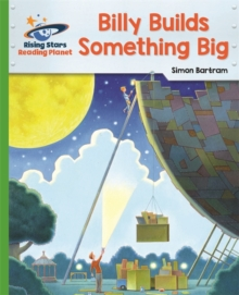 Reading Planet - Billy Builds Something Big - Green: Galaxy, Paperback / softback Book
