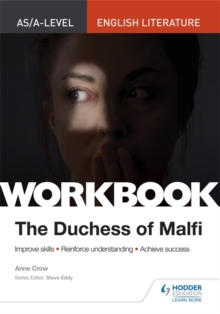 AS/A-level English Literature Workbook: The Duchess of Malfi, Paperback / softback Book