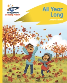 Reading Planet - All Year Long - Yellow: Rocket Phonics, Paperback / softback Book