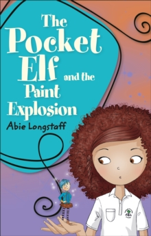 Reading Planet KS2 - The Pocket Elf and the Paint Explosion - Level 1: Stars/Lime band, Paperback / softback Book