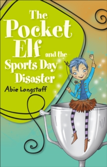 Reading Planet KS2 - The Pocket Elf and the Sports Day Disaster - Level 4: Earth/Grey band, Paperback / softback Book