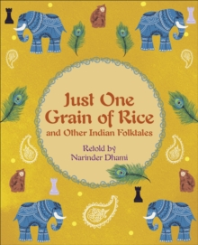 Reading Planet KS2 - Just One Grain of Rice and other Indian Folk Tales - Level 4: Earth/Grey band, Paperback / softback Book