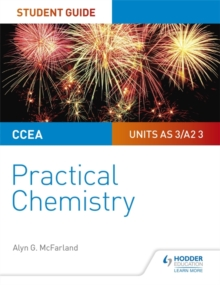 CCEA AS/A2 Chemistry Student Guide: Practical Chemistry, Paperback / softback Book
