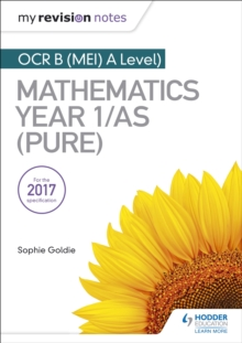 My Revision Notes: OCR B (MEI) A Level Mathematics Year 1/AS (Pure), EPUB eBook