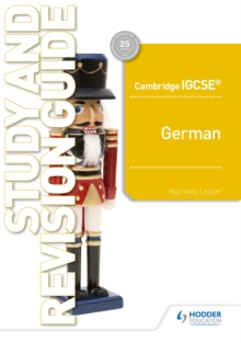 Cambridge IGCSE (TM) German Study and Revision Guide, Paperback / softback Book