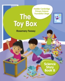 Hodder Cambridge Primary Science Story Book B Foundation Stage The Toy Box, Paperback / softback Book