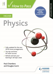 How to Pass Higher Physics: Second Edition, Paperback / softback Book