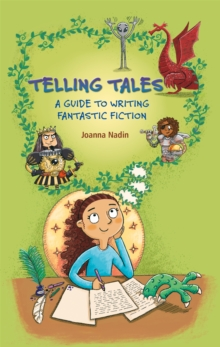 Reading Planet KS2 - Telling Tales - A Guide to Writing Fantastic Fiction - Level 6: Jupiter/Blue band, Paperback / softback Book
