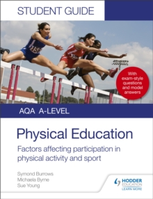 AQA A Level Physical Education Student Guide 1: Factors affecting participation in physical activity and sport, Paperback / softback Book