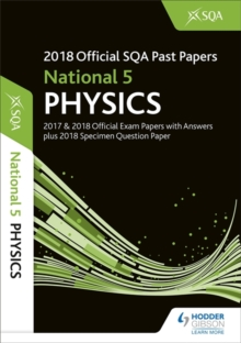 National 5 Physics 2018-19 SQA Specimen and Past Papers with Answers, Paperback / softback Book