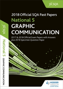 National 5 Graphic Communication 2018-19 SQA Specimen and Past Papers with Answers, Paperback / softback Book