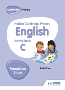 Hodder Cambridge Primary English Activity Book C Foundation Stage, Paperback / softback Book