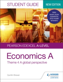 Pearson Edexcel A-level Economics A Student Guide: Theme 4 A global perspective, Paperback / softback Book