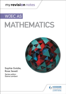 My Revision Notes: WJEC AS Mathematics, Paperback / softback Book