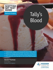 Scottish Set Text Guide: Tally's Blood for National 5 English, Paperback / softback Book