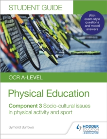 OCR A-level Physical Education Student Guide 3: Socio-cultural issues in physical activity and sport, Paperback / softback Book