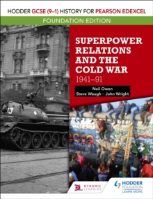 Hodder GCSE (9 1) History for Pearson Edexcel Foundation Edition: Superpower Relations and the Cold War 1941 91, EPUB eBook