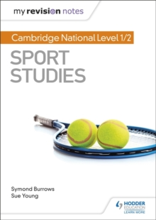 My Revision Notes: Cambridge National Level 1/2 Sport Studies, Paperback / softback Book