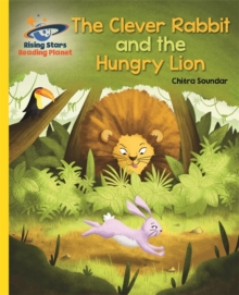 Reading Planet - The Clever Rabbit and the Hungry Lion- Yellow: Galaxy, Paperback / softback Book