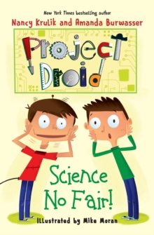Science No Fair! : Project Droid #1, Paperback / softback Book
