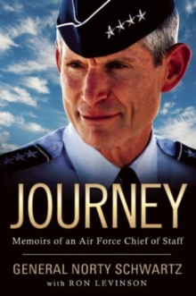 Journey : Memoirs of an Air Force Chief of Staff, Hardback Book
