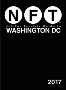Not For Tourists Guide to Washington DC 2017, Paperback / softback Book