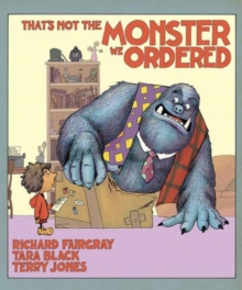 That's Not the Monster We Ordered, Hardback Book