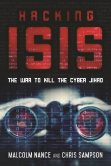 Hacking ISIS : How to Destroy the Cyber Jihad, Hardback Book