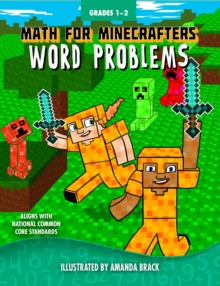 Math for Minecrafters Word Problems: Grades 1-2, Hardback Book
