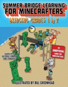 Summer Crash Course Learning for Minecrafters: From Grades 1 to 2, Hardback Book