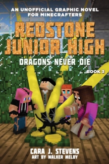 Dragons Never Die : Redstone Junior High #3, Paperback / softback Book