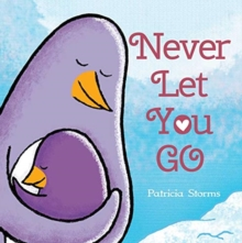 Never Let You Go, Hardback Book