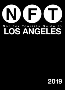 Not For Tourists Guide to Los Angeles 2019, Paperback / softback Book
