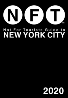 Not For Tourists Guide to New York City 2020, Paperback / softback Book