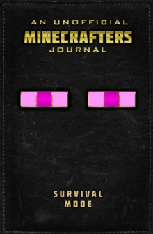 Unofficial Minecrafters Journal: Survival Mode, Hardback Book