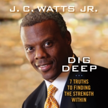 Dig Deep : 7 Truths to Finding the Strength Within, eAudiobook MP3 eaudioBook