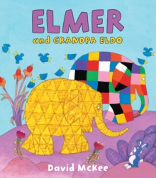 Elmer and Grandpa Eldo, EPUB eBook