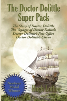 The Doctor Dolittle Super Pack : The Story of Doctor Dolittle, The Voyages of Doctor Dolittle, Doctor Dolittle's Post Office, and Doctor Dolittle's Circus, Paperback / softback Book