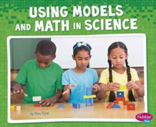 Using Models and Math in Science, Paperback / softback Book