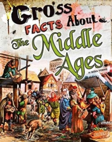 Gross Facts about the Middle Ages, Paperback Book